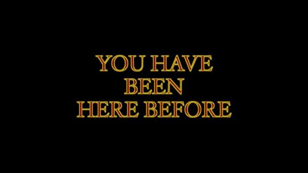 you have been here before short film title card